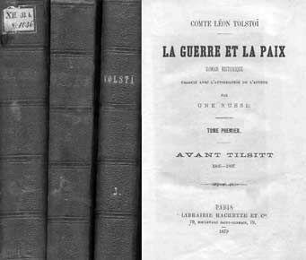 Перевод Войны и мира Ирины Ивановны Паскевич до конца ХХ века оставался единственным французским текстом знаменитого романа